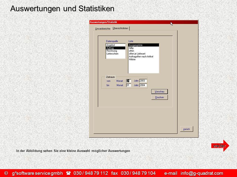 ©g²software service gmbh 030 / 948 79 112 fax030 / 948 79 104 e-mail info@g-quadrat.com Auswertungen und Statistiken In der Abbildung sehen Sie eine k
