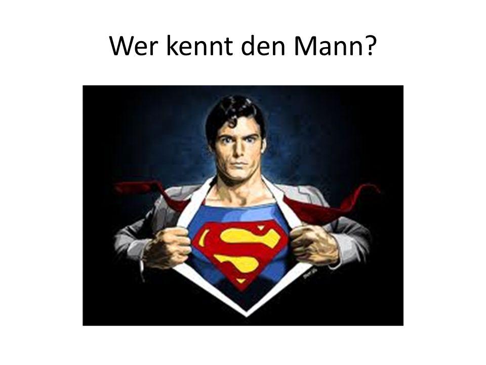 Wer kennt den Mann?