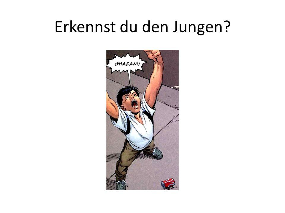 Erkennst du den Jungen?