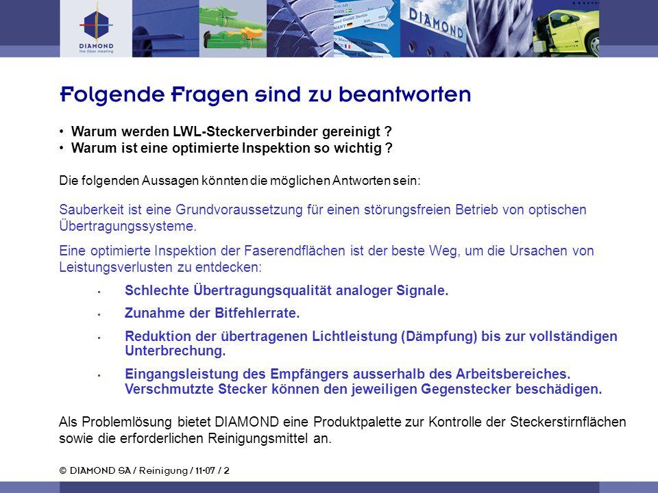 © DIAMOND SA / Reinigung / 11-07 / 2 Warum werden LWL-Steckerverbinder gereinigt .