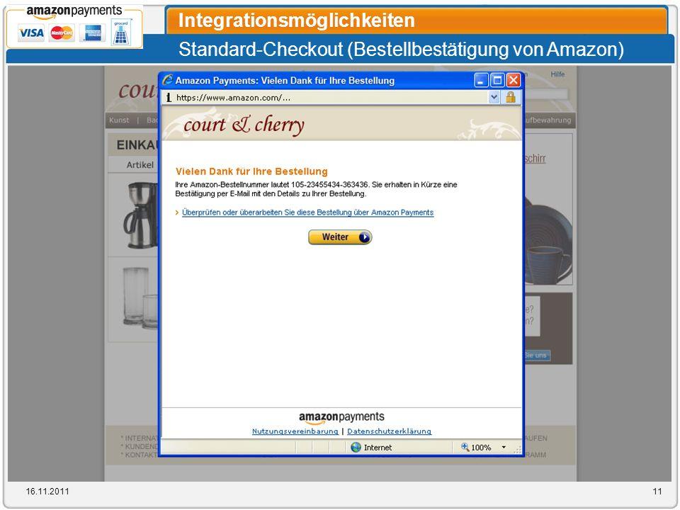 Standard-Checkout (Bestellbestätigung von Amazon) Integrationsmöglichkeiten 16.11.201111