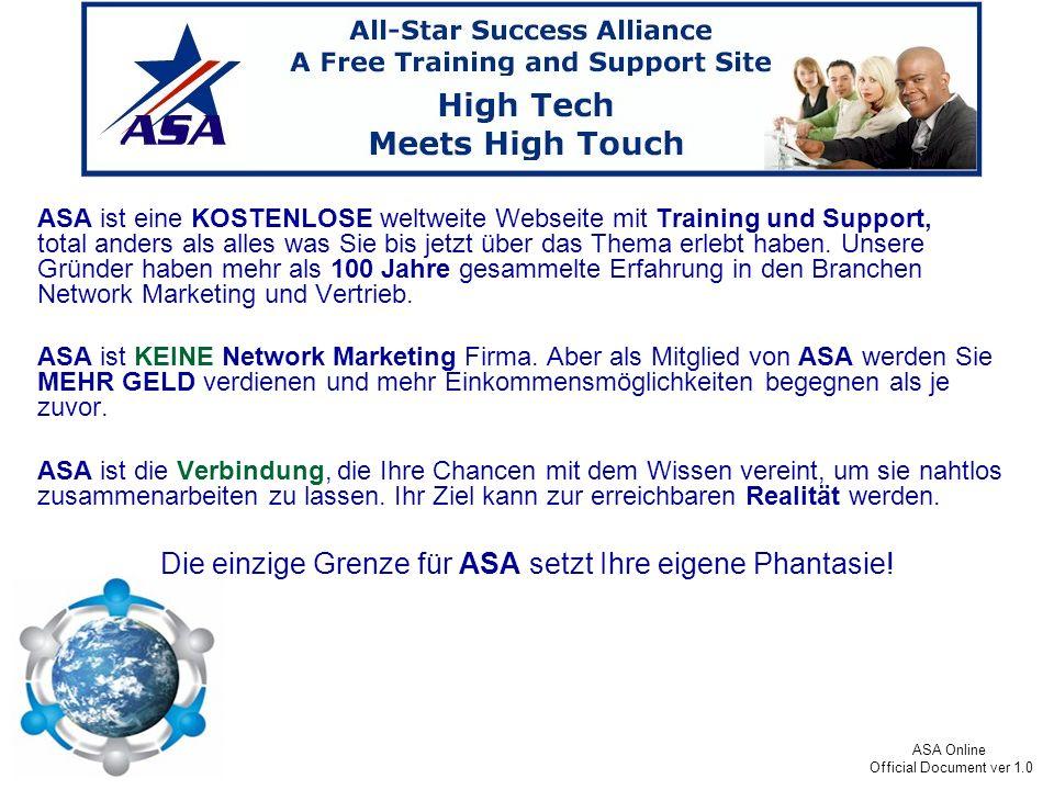 ASA Online Official Document ver 1.0 EIN TEAM - ASA wird das aller LETZTE Team sein, das Sie jemals aufbauen müssen.