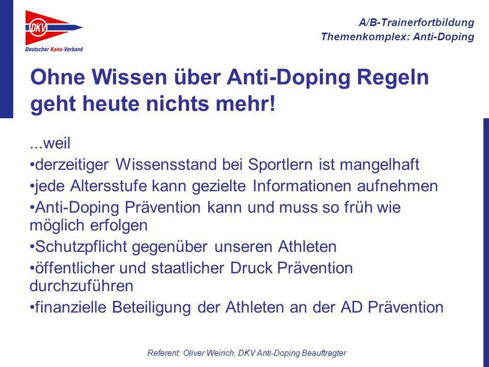 A/B-Trainerfortbildung Themenkomplex: Anti-Doping Referent: Oliver Weirich, DKV Anti-Doping Beauftragter Materialien DKV: Powerpoint Präsentation, Film zum Ablauf einer Dopingkontrolle (diese Materialien werden immer wieder aktualisiert und angepasst) NADA: Diverse Broschüren über ein Bestellformular oft kostenlos abrufbar, NADA Homepage mit der interaktiven Bodymap DSJ: Mappe Sport ohne Doping incl.