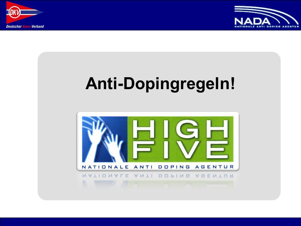 © NADA 2008 Anti-Dopingregeln!