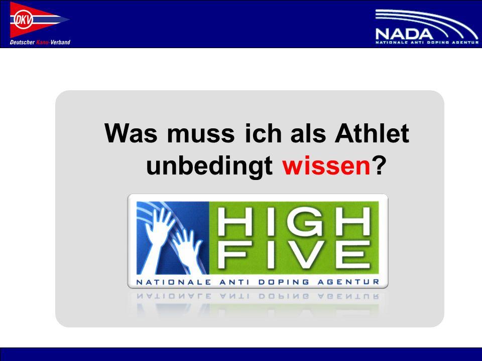 © NADA 2008 Was muss ich als Athlet unbedingt wissen?