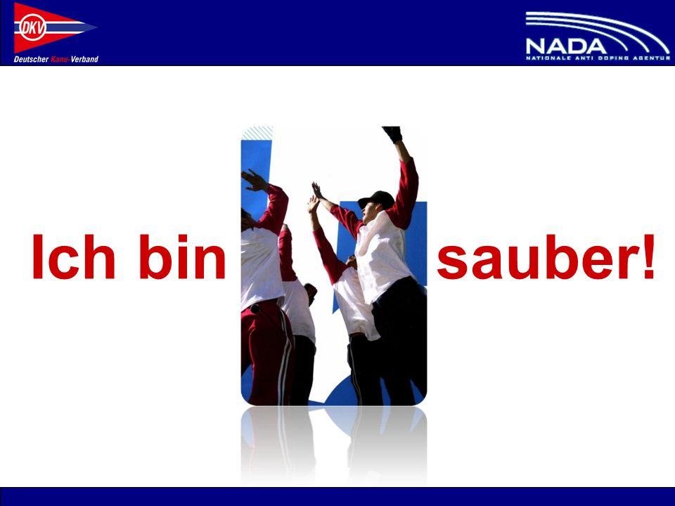 © NADA 2008 Ich bin sauber!