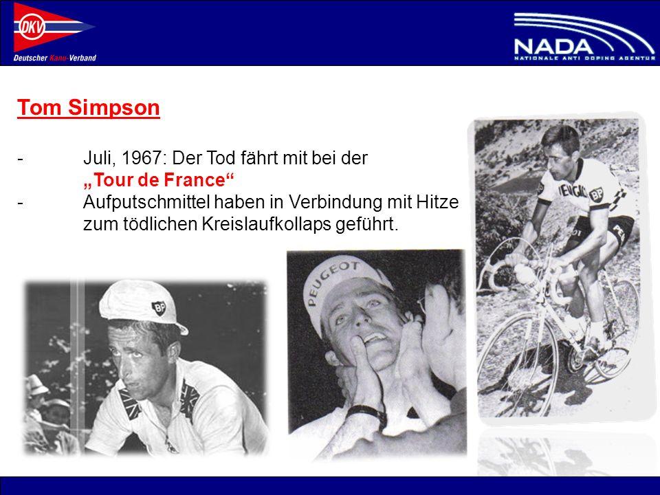 © NADA 2008 Tom Simpson -Juli, 1967: Der Tod fährt mit bei der Tour de France -Aufputschmittel haben in Verbindung mit Hitze zum tödlichen Kreislaufko