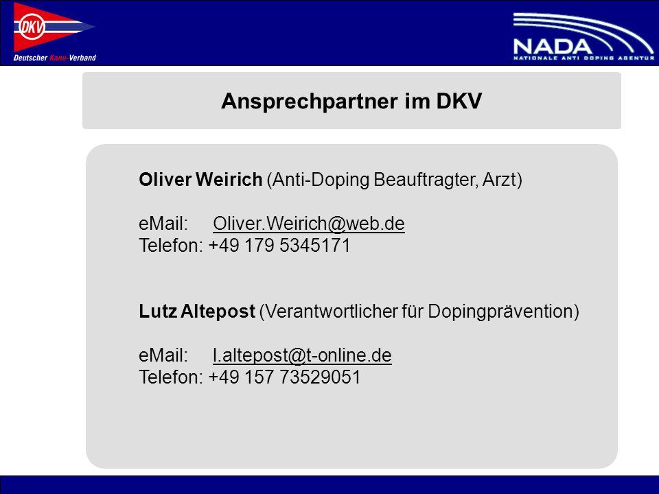 © NADA 2008 Oliver Weirich (Anti-Doping Beauftragter, Arzt) eMail: Oliver.Weirich@web.deOliver.Weirich@web.de Telefon: +49 179 5345171 Lutz Altepost (