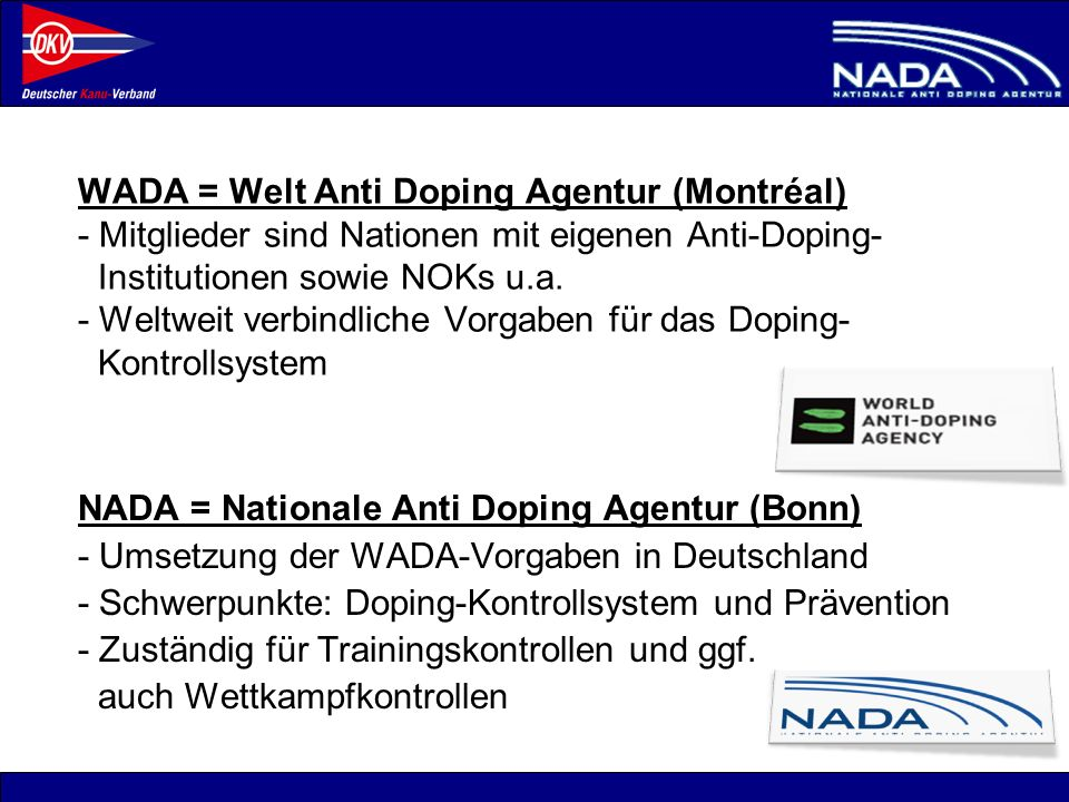© NADA 2008 Was ist Doping ?