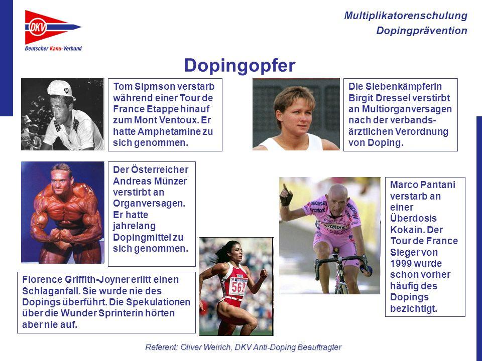 Multiplikatorenschulung Dopingprävention Referent: Oliver Weirich, DKV Anti-Doping Beauftragter Dopingopfer Tom Sipmson verstarb während einer Tour de