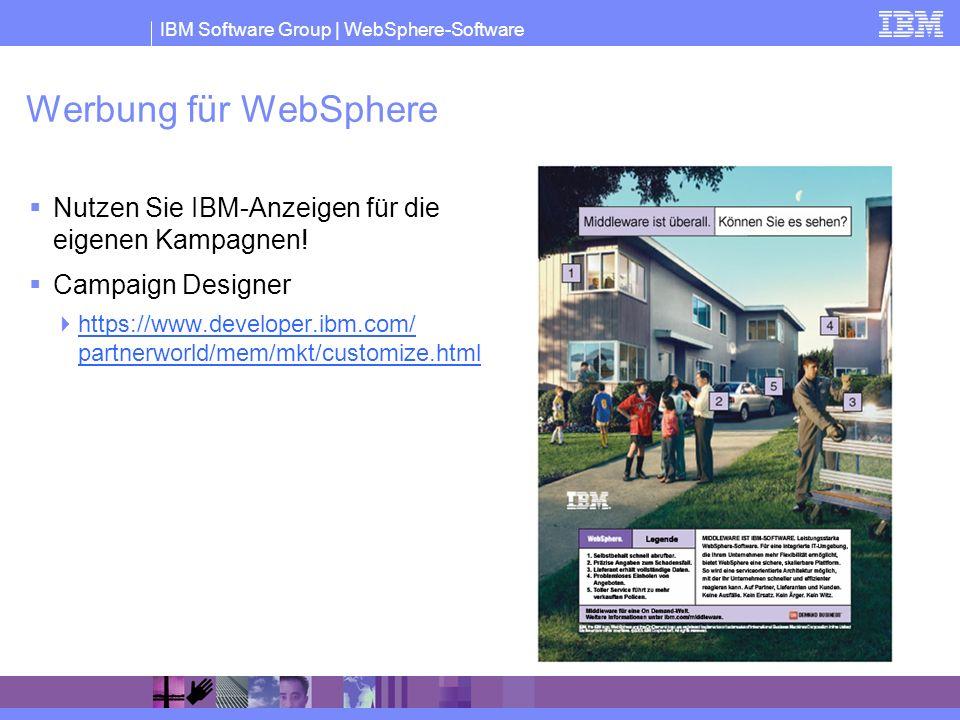 IBM Software Group | WebSphere-Software Werbung für WebSphere Nutzen Sie IBM-Anzeigen für die eigenen Kampagnen! Campaign Designer https://www.develop