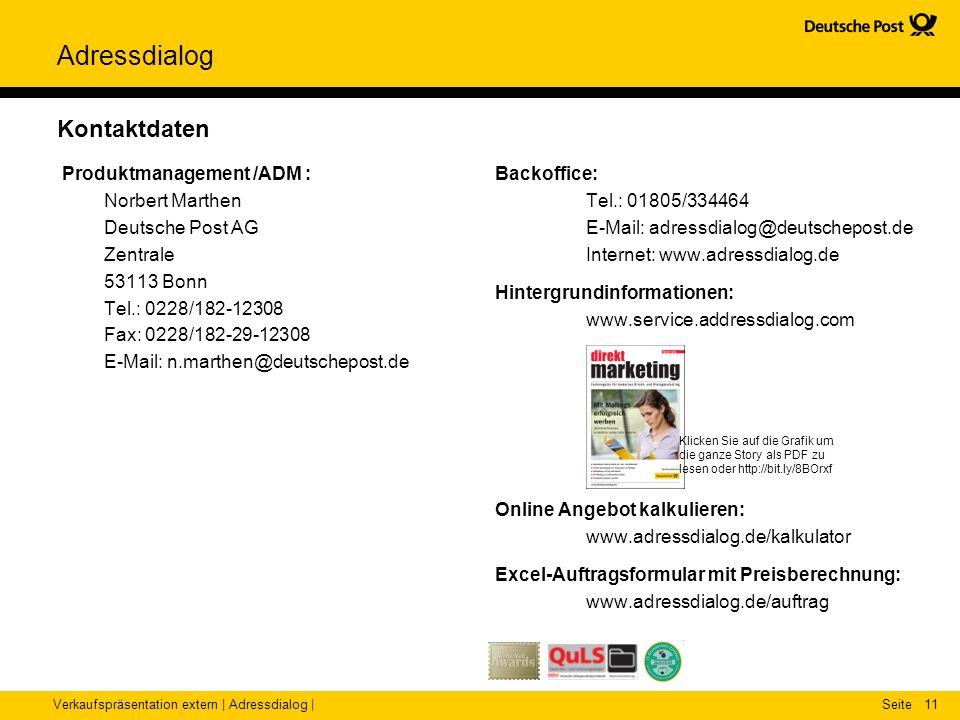 Verkaufspräsentation extern | Adressdialog |Seite Adressdialog 11 Kontaktdaten Produktmanagement /ADM : Norbert Marthen Deutsche Post AG Zentrale 5311