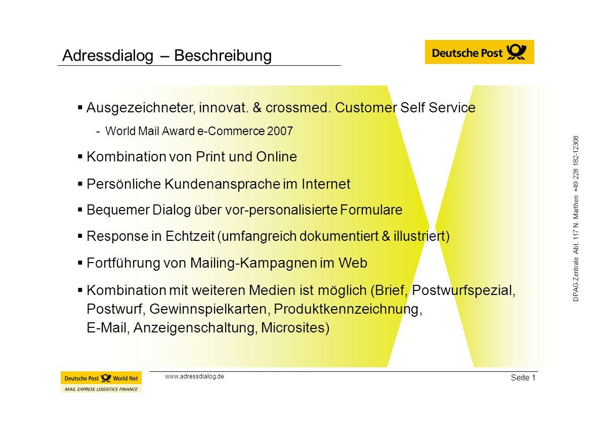 Seite 1 DPAG Zentrale Abt. 117 N. Marthen +49 228 182-12308 Adressdialog – Beschreibung Ausgezeichneter, innovat. & crossmed. Customer Self Service -W