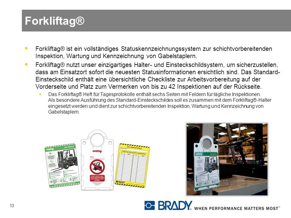 Forkliftag® Forkliftag® ist ein vollständiges Statuskennzeichnungssystem zur schichtvorbereitenden Inspektion, Wartung und Kennzeichnung von Gabelstaplern.