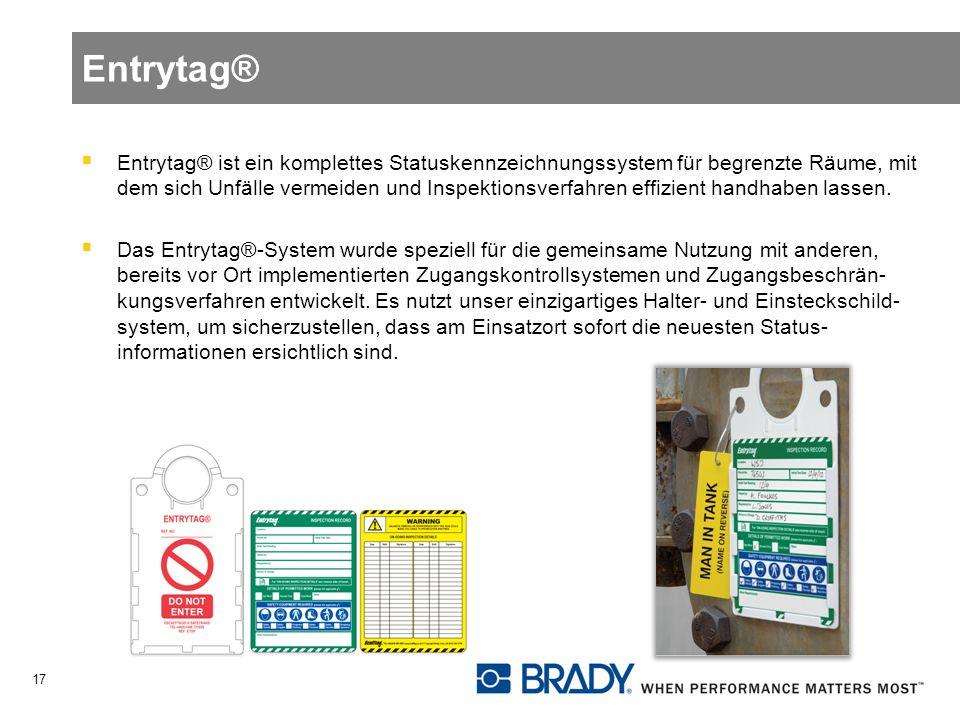 Entrytag® Entrytag® ist ein komplettes Statuskennzeichnungssystem für begrenzte Räume, mit dem sich Unfälle vermeiden und Inspektionsverfahren effizient handhaben lassen.