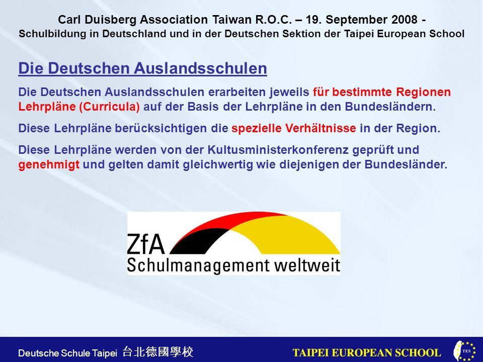 Taipei European School Apr. 21st, 2005 Deutsche Schule Taipei Die Deutschen Auslandsschulen Die Deutschen Auslandsschulen erarbeiten jeweils für besti