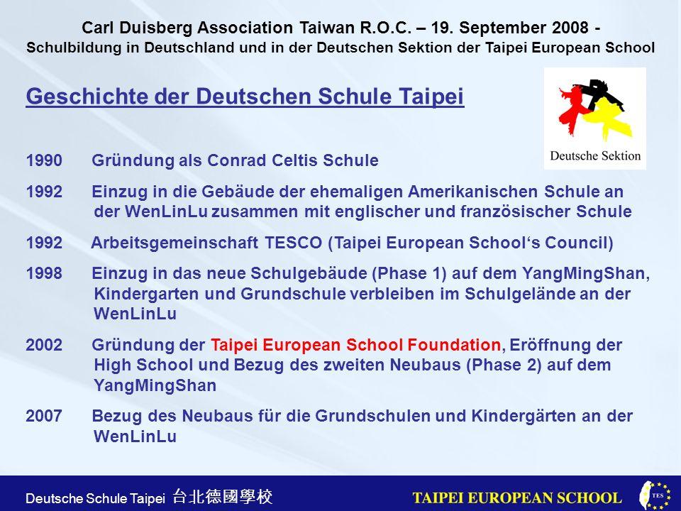 Taipei European School Apr. 21st, 2005 Deutsche Schule Taipei Geschichte der Deutschen Schule Taipei 1990 Gründung als Conrad Celtis Schule 1992 Einzu