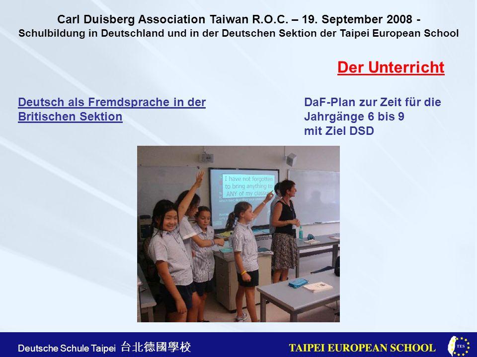 Taipei European School Apr. 21st, 2005 Deutsche Schule Taipei Der Unterricht Deutsch als Fremdsprache in der DaF-Plan zur Zeit für die Britischen Sekt