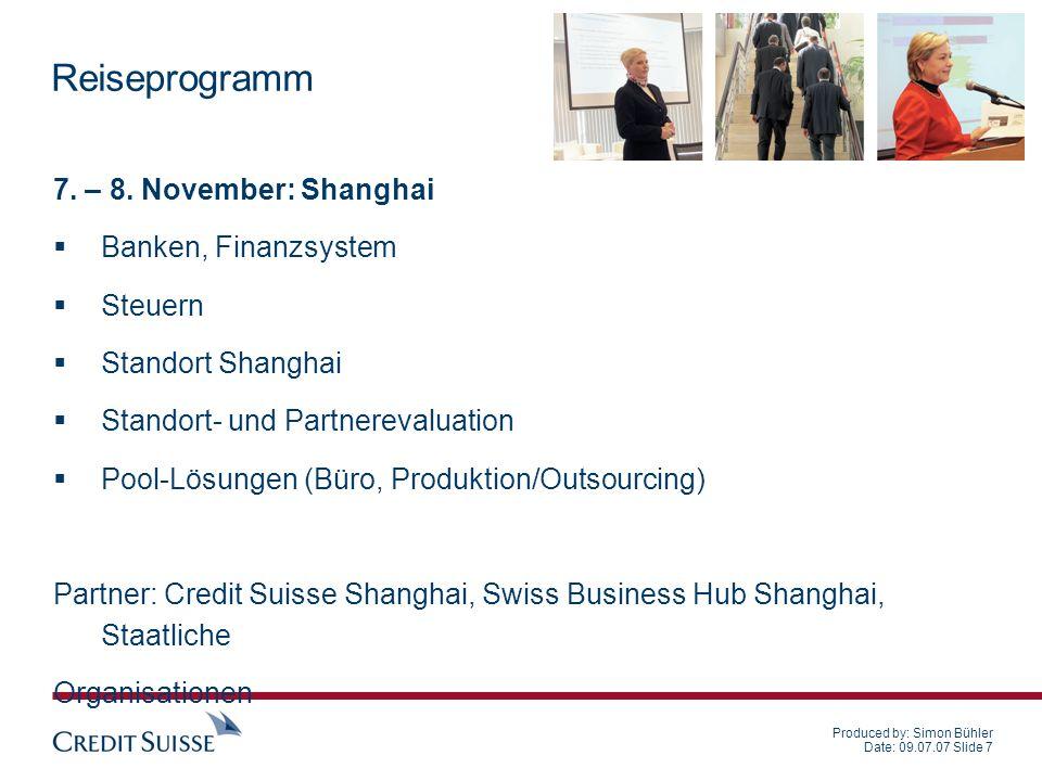 Produced by: Simon Bühler Date: 09.07.07 Slide 8 Reiseprogramm 9.