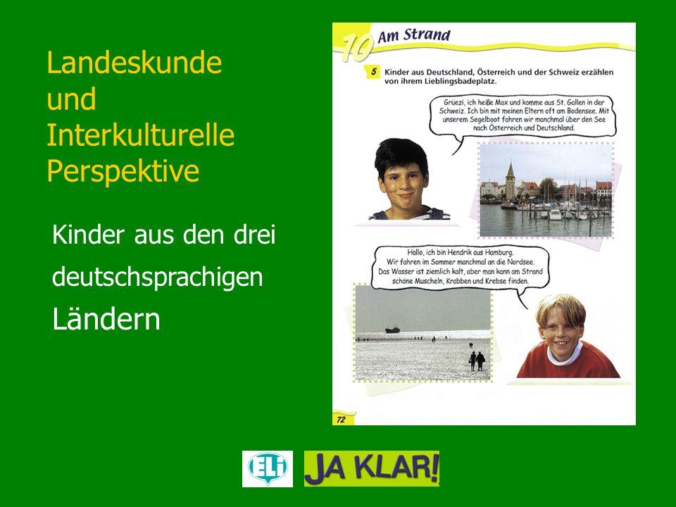 Landeskunde und Interkulturelle Perspektive Kinder aus den drei deutschsprachigen Ländern