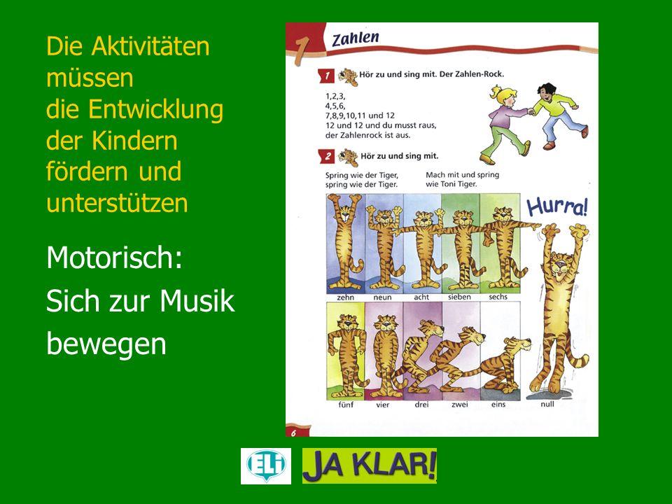 Die Aktivitäten müssen die unterschiedlichen Begabungen der Kinder ansprechen sprachliche logisch-mathematische musische visuell-räumlich kinästhetische interpersonale intrapersonale Intelligenz