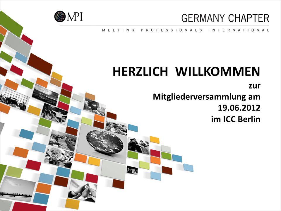 1 HERZLICH WILLKOMMEN zur Mitgliederversammlung am 19.06.2012 im ICC Berlin