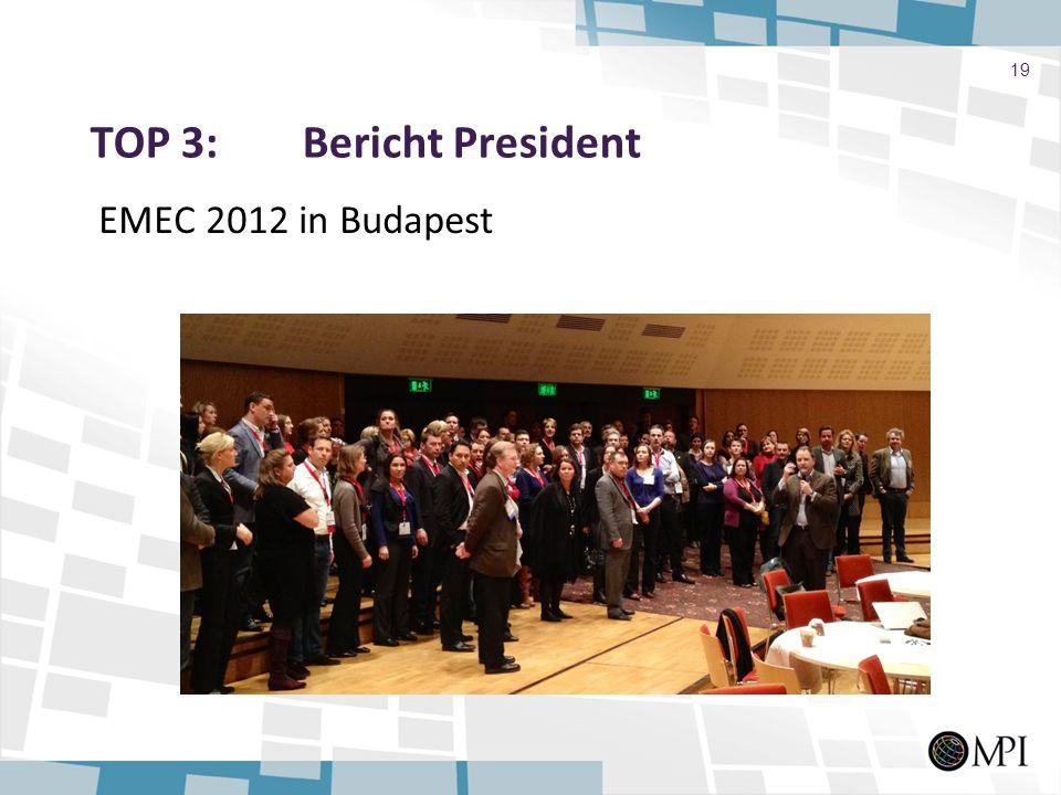 TOP 3: Bericht President EMEC 2012 in Budapest 19