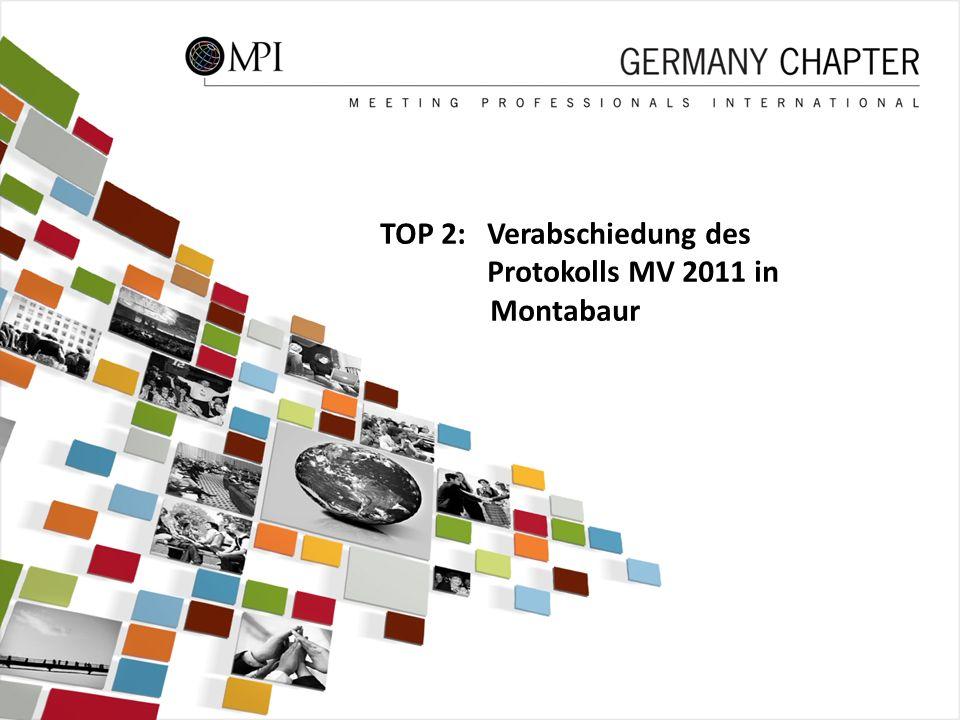 7 TOP 2: Verabschiedung des Protokolls MV 2011 in Montabaur