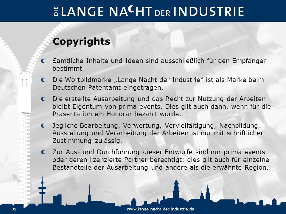 32www.lange-nacht-der-industrie.de Copyrights Sämtliche Inhalte und Ideen sind ausschließlich für den Empfänger bestimmt. Die Wortbildmarke Lange Nach
