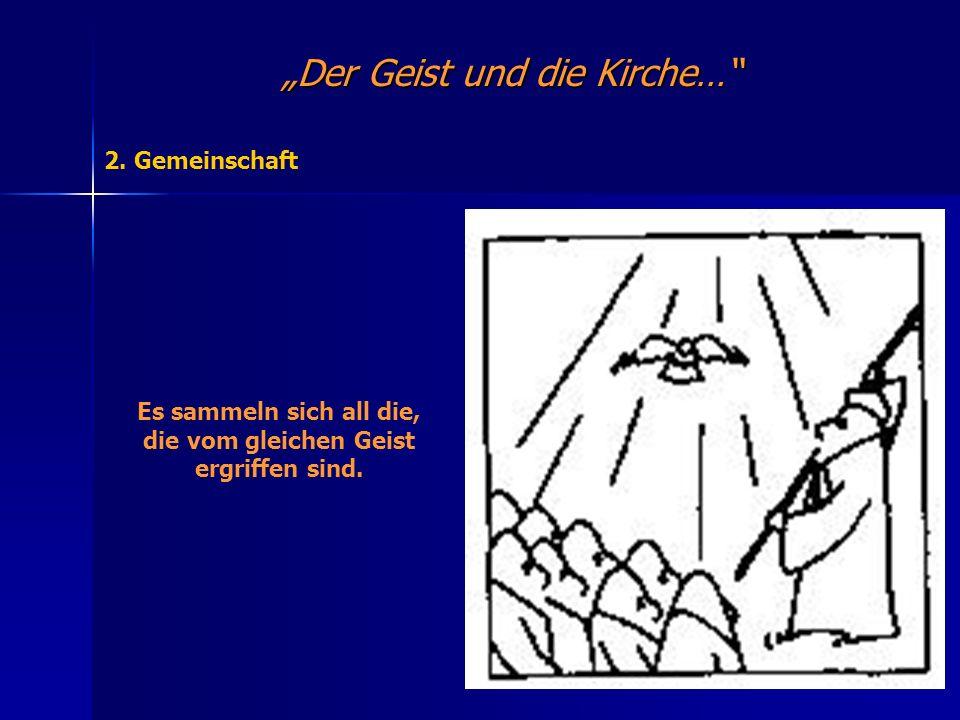 Der Geist und die Kirche… 3.