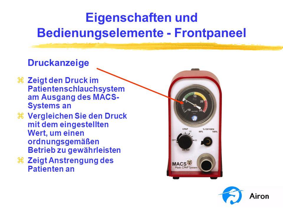 Eigenschaften und Bedienungselemente Frontpaneel Patientenschlauchsystem -Anschluss 1 zAnschluss für den weiten Schlauch des Patientenschlauchsystems