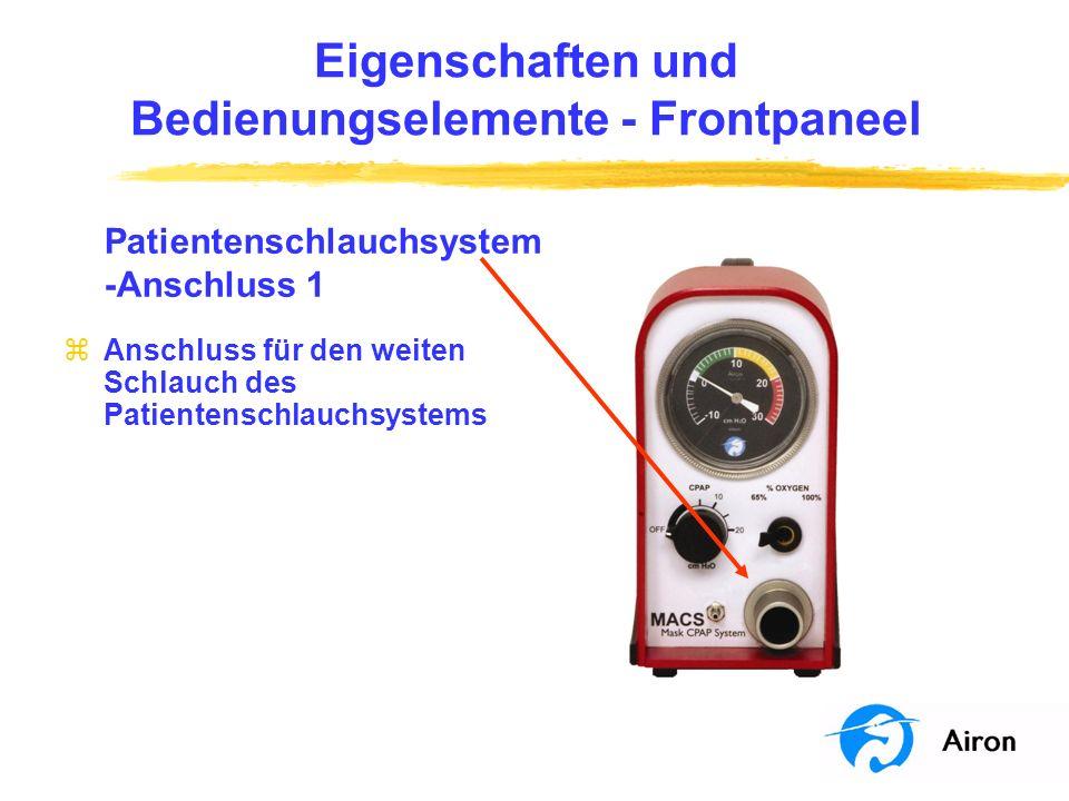 Eigenschaften und Bedienungselemente Frontpaneel Patientenschlauchsystem- Anschluss 2 zAnschluss für den kleinen Schlauch des Patientenschlauchsystems zAnschluss an das Exspirationsventil am Patientenschlauchsystem