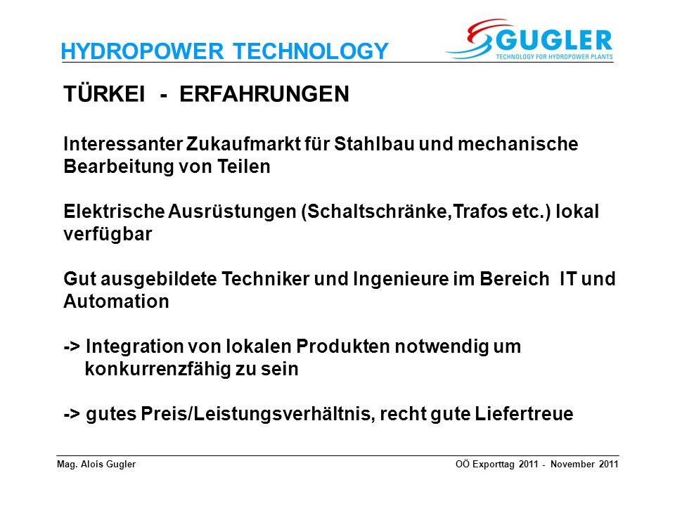 HYDROPOWER TECHNOLOGY TÜRKEI - ERFAHRUNGEN Interessanter Zukaufmarkt für Stahlbau und mechanische Bearbeitung von Teilen Elektrische Ausrüstungen (Sch