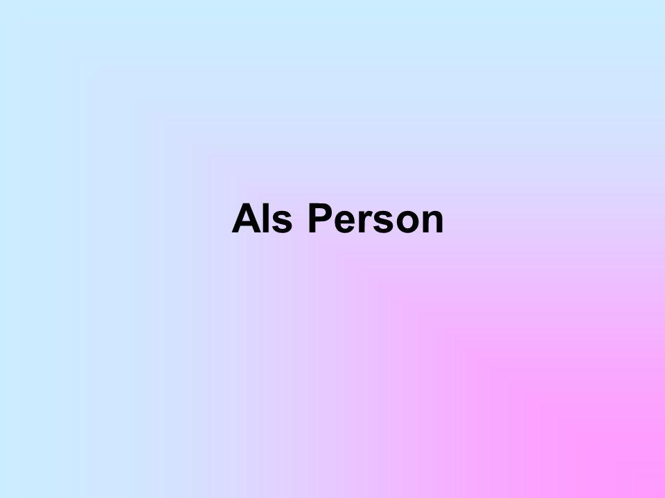Als Person