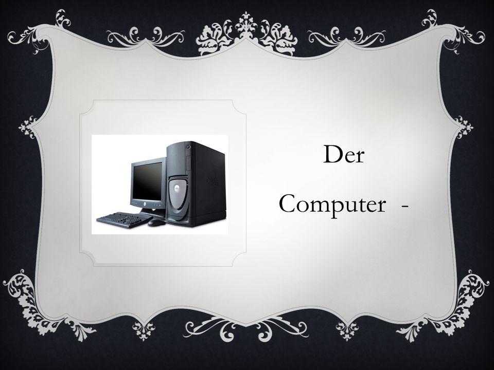 Der Computer -