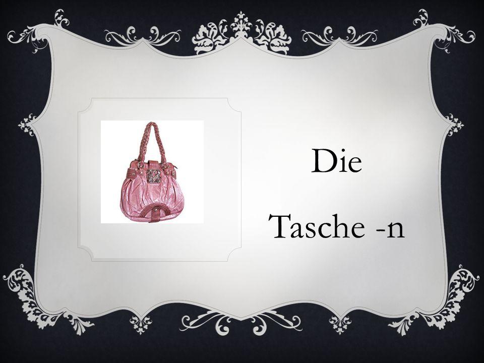 Die Tasche -n