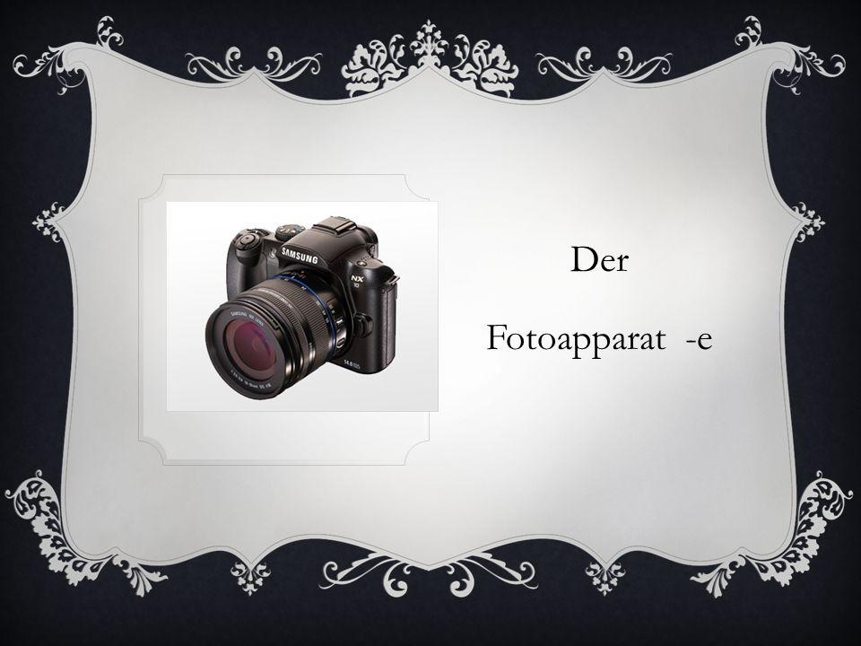 Der Fotoapparat -e