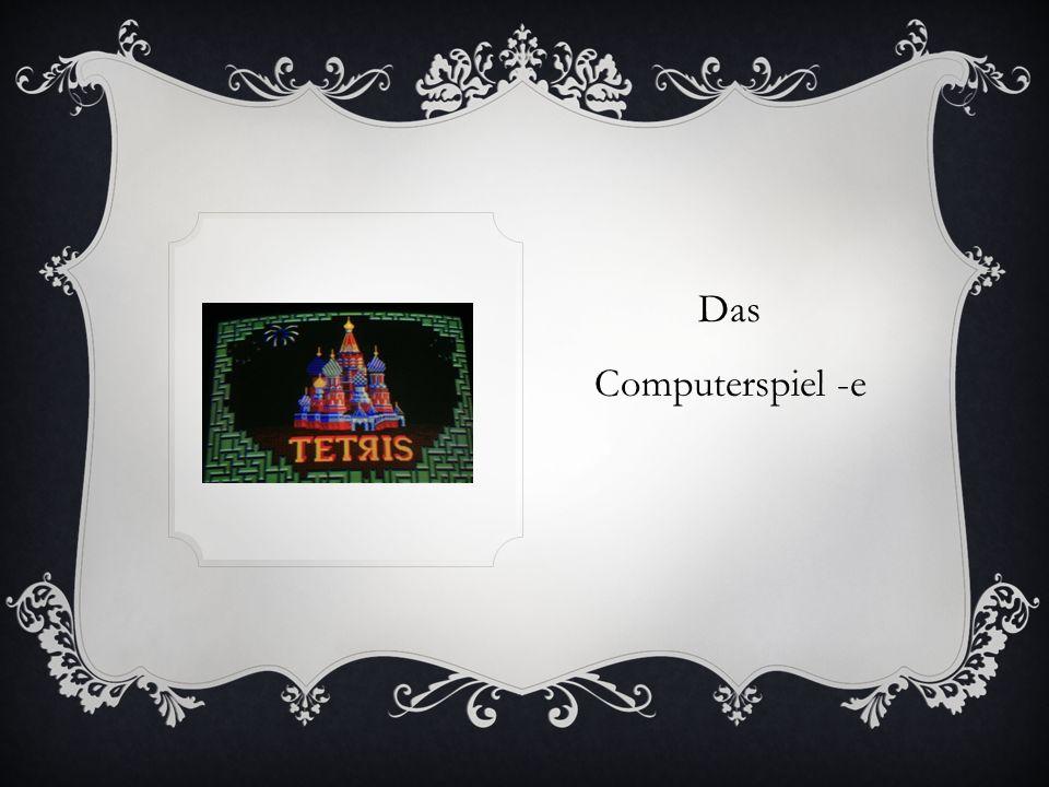 Das Computerspiel -e