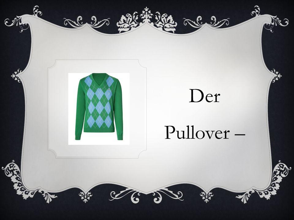 Der Pullover –