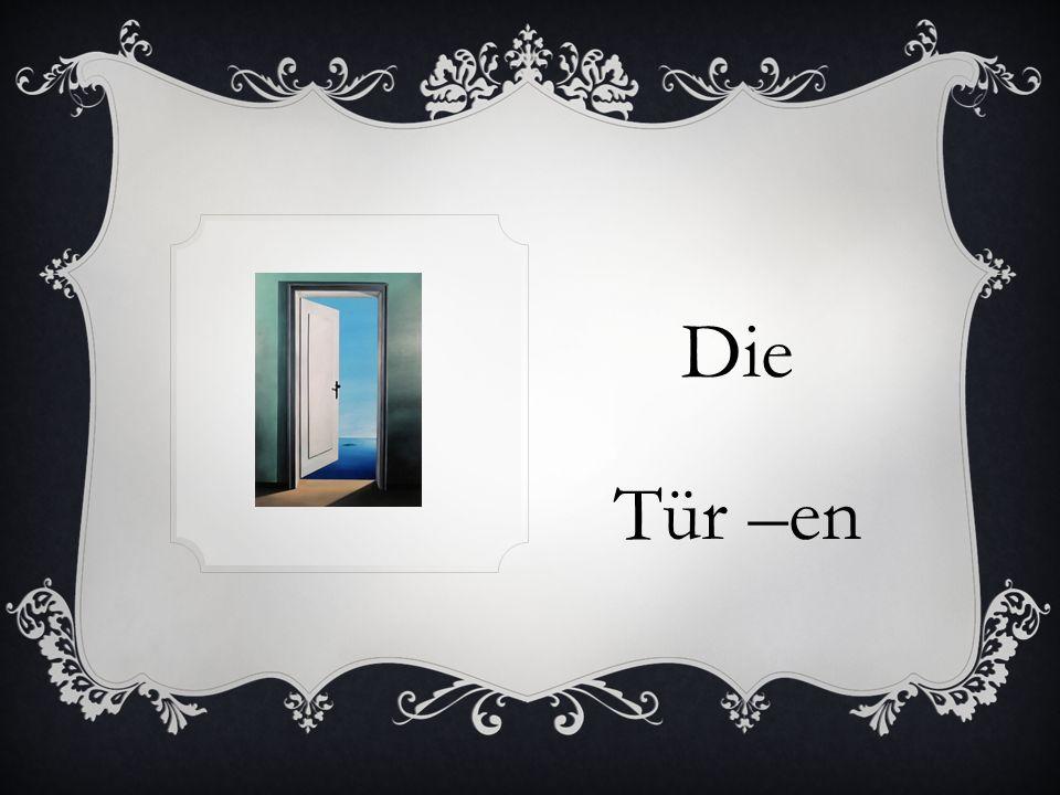 Die Tür –en