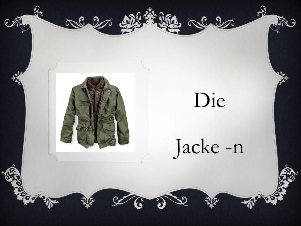 Die Jacke -n