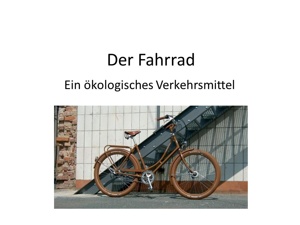 Der Fahrrad für alle.