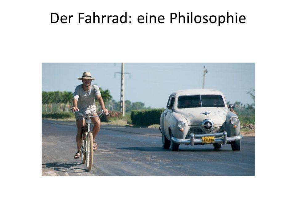 Bevor ein Verkehrsmittel zu sein, der Fahrrad ist eine Philosophie.