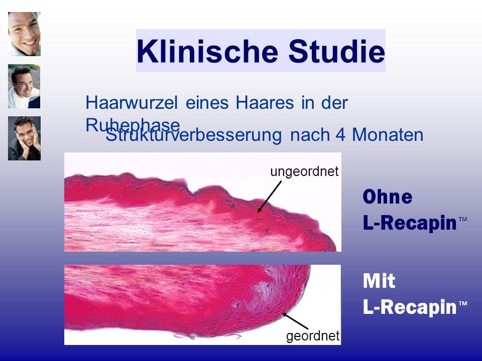 Strukturverbesserung nach 4 Monaten Klinische Studie Mit L-Recapin Ohne L-Recapin Haarwurzel eines Haares in der Ruhephase ungeordnet geordnet