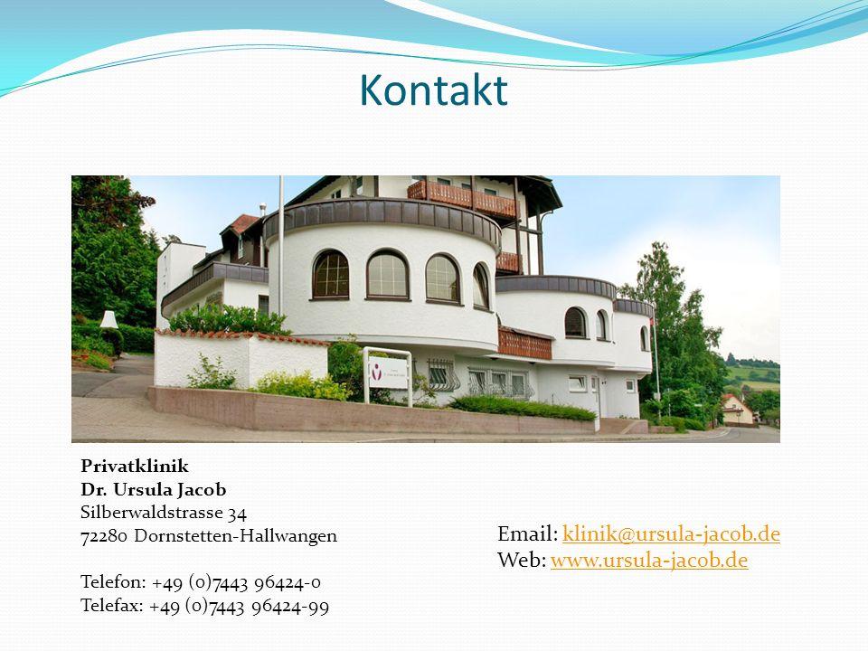 Kontakt Privatklinik Dr. Ursula Jacob Silberwaldstrasse 34 72280 Dornstetten-Hallwangen Telefon: +49 (0)7443 96424-0 Telefax: +49 (0)7443 96424-99 Ema