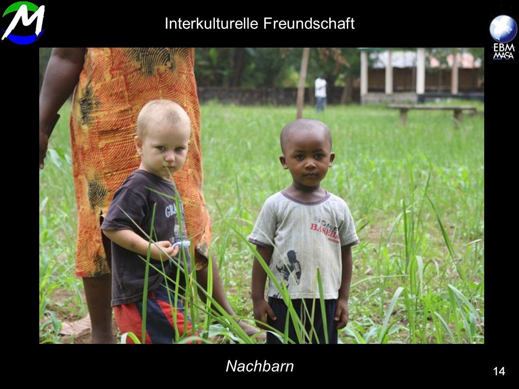 Nachbarn 14 Interkulturelle Freundschaft