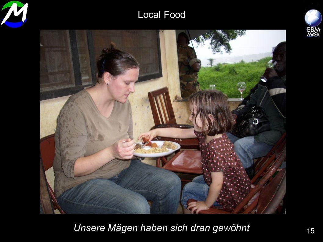 Unsere Mägen haben sich dran gewöhnt 15 Local Food