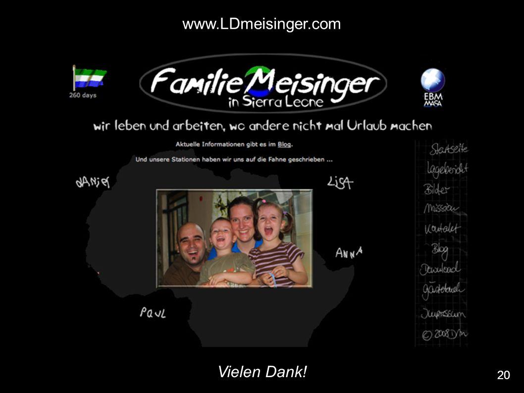 20 www.LDmeisinger.com Vielen Dank!
