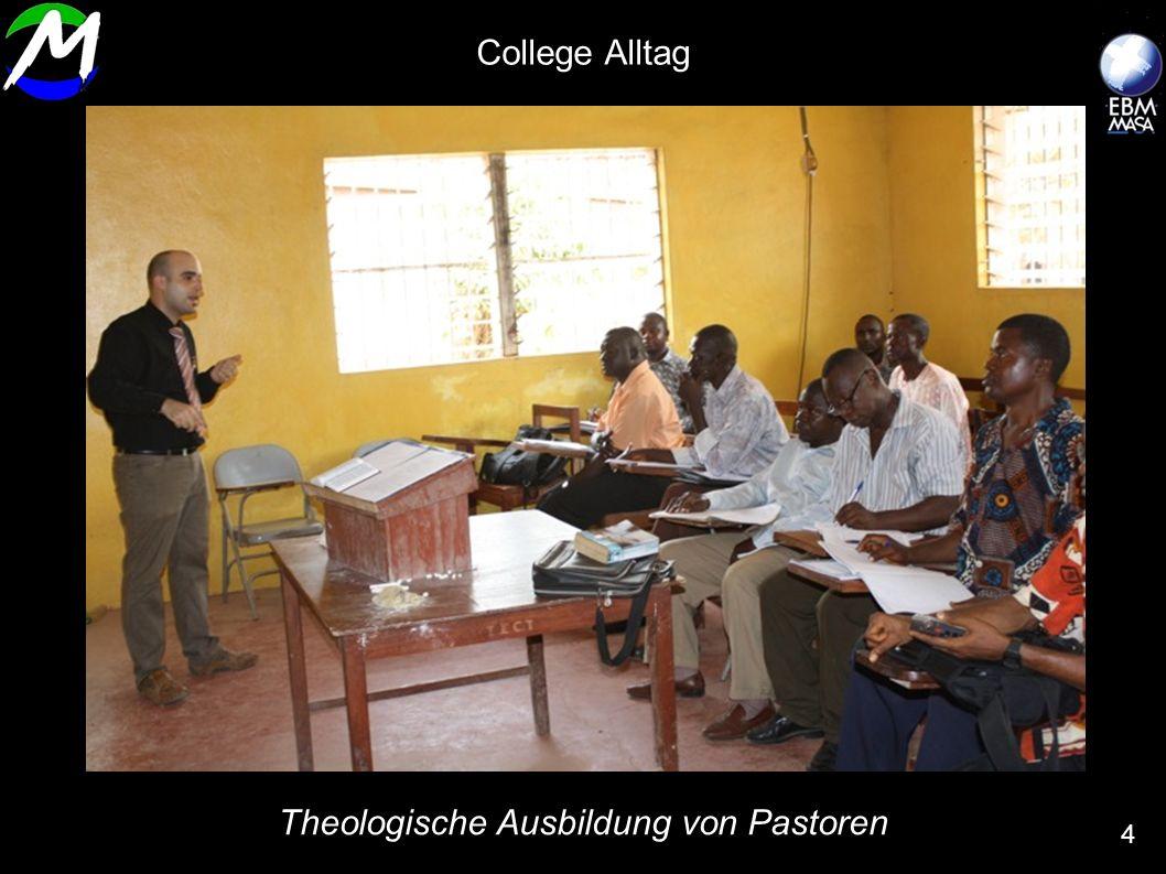 Theologische Ausbildung von Pastoren 4 College Alltag