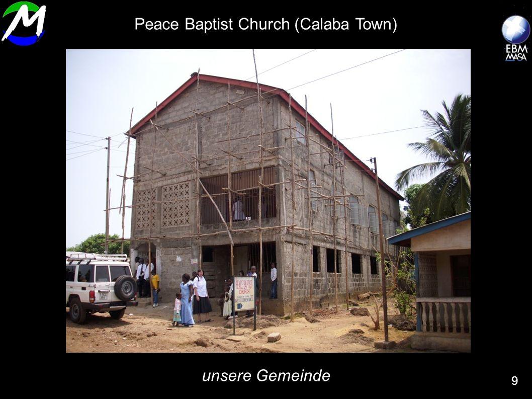 unsere Gemeinde 9 Peace Baptist Church (Calaba Town)